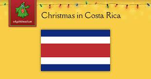 christmas in costa rica christmas around the world