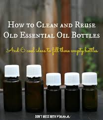How To Clean And Oil by How To Clean And Reuse Essential Oil Bottles