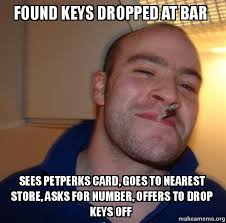 Jaw Drop Meme - found keys dropped at bar sees petperks card goes to nearest store