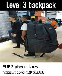 pubg memes level 3 backpack pubg players know httpstcodpqktkujd8 video