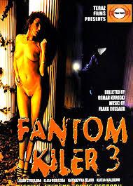 Fantom Kiler 3 (2003)