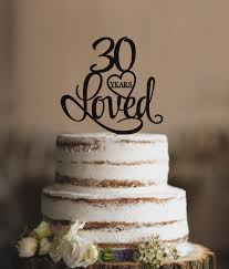 30 years loved cake topper classy 30th birthday cake topper