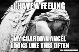 Angel Meme - poor guardian angels catholic memes random or funny