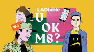 Challenge Lad Bible It S Time To Talk Mental Health Welcome To U Ok M8 Ladbible