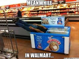 Funny Walmart Memes - meanwhile at walmart 12