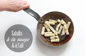 comment cuisiner les salsifis salsifis sautés à l ail et à la sauge au four au moulin