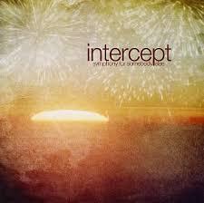 Intercept: Symphony for Somebody Else