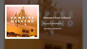 mansard roof vampire weekend roof