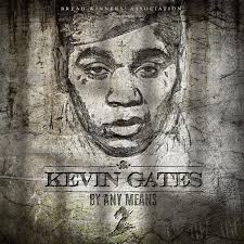 eminem no love mp3 download kevin gates releases new mixtape by any means 2 stream download