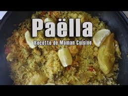 cuisiner une paella paëlla recette de maman cuisine