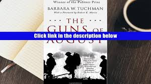 read online the guns of august barbara w tuchman for ipad video