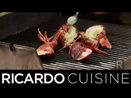 comment cuisiner un homard comment griller du homard ricardo cuisine