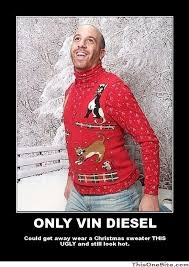 Christmas Sweater Meme - only vin diesel this one site