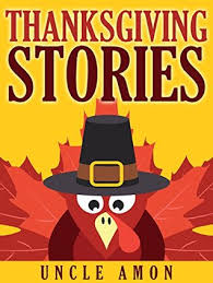 thanksgiving story books thanksgiving stories thanksgiving stories for kids free