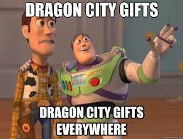 Meme Gifts - dragon city gifts dragon city gifts everywhere toy story quickmeme
