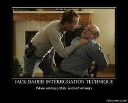 Jack Bauer Meme - jack bauer interrogation by kersey475 on deviantart