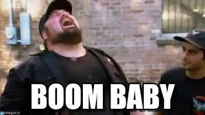 Boom Meme - boom baby boom baby meme on memegen