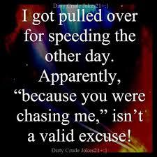 Crude Memes - dopl3r com memes e jokes21 i got pulled over for speeding the
