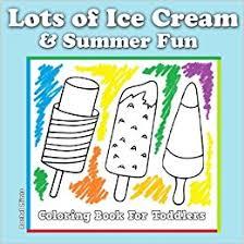 lots ice cream u0026 summer fun coloring book toddlers large