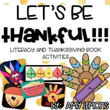 let s be thankful literacy and thanksgiving book activities by