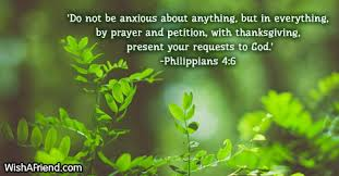 do not be anxious about anything bible verses for thanksgiving