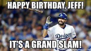 La Dodgers Memes - dodgers birthday meme birthday best of the funny meme