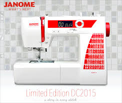 a review of the new janome limited edition dc2015 sew4home