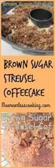 brown sugar streusel coffee cake u0026 video