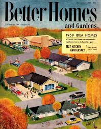 1950s Home Better Homes And Gardens 1959 The Ranch Big Idea Home My Life
