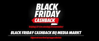 black friday media markt media markt black friday cash back overzicht black friday