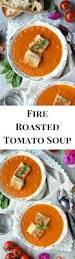 fire roasted tomato soup for two wry toast