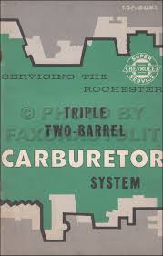1958 chevrolet triple two barrel carburetor service manual