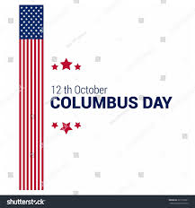 Christopher Columbus Flag Vector October 12 Happy Columbus Day Stock Vector 321516521