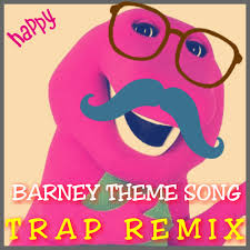 barney theme song saymyname trap remix ℬ free listening