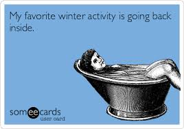 Winter Meme - funny ecards favorite winter activity funny memes