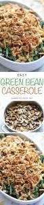 green beans recipe thanksgiving best 20 easy green bean recipes ideas on pinterest green bean