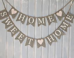 home sweet home decoration home banner home signhome burlap banner welcome bunting