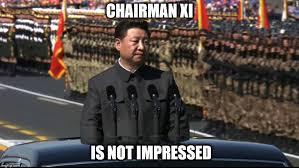 X I Meme - image tagged in chairman xi imgflip