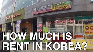 how much is rent in korea youtube