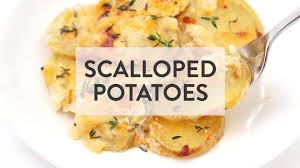 thanksgiving scalloped potatoes scalloped potatoes gimme some oven