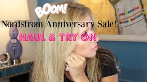 nordstrom anniversary sale haul and try on youtube