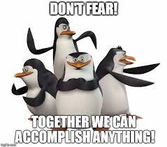 madagascar penguins meme generator imgflip