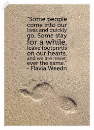 come and go quotes footprints quotes about friendship