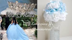 quinceanera centerpiece s 15 anos how to diy quinceañera centerpiece