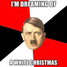 White Christmas Meme - i m dreaming of a white christmas create meme