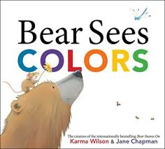 Children S Books About Colors Karma Wilson Author Of Bear Snores On And Other Children S Books