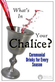ceremonial chalice what s in your chalice ceremonial drinks for every season grove