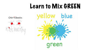 Color Green How To Mix Color Green Best Kids Learning Video Learn To Mix