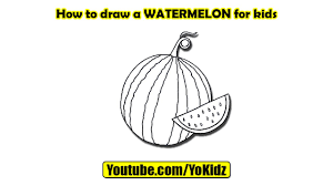 how to draw a watermelon for kids youtube