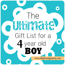the best list of gift ideas for a 4 year old boy boys